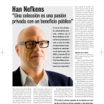 "Han Nefkens ""A collection is a private passion that benefits the public"""