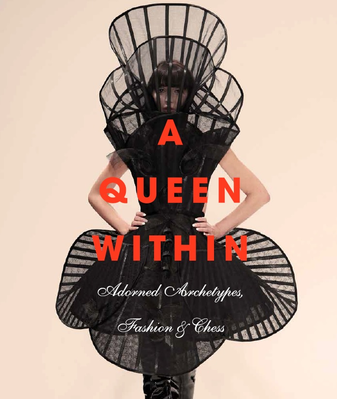 A Queen Within: Adorned Archetypes, Fashion and Chess